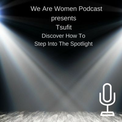 "In this interview, Tsufit explains why ""all business is show business"". And that entrepreneurs can learn from the world of show business. She reminds listeners that you are good enough to STAR in your own business. You only have to step into the spotlight or no one will ever know. And you don't have get it perfect. Just get it going. Tsufit explains why an expert isn't someone who knows what she knows. An expert is someone who is KNOWN for knowing what she knows."