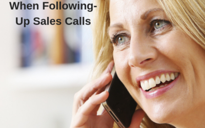 5 Must Do's When Following-Up Sales Calls