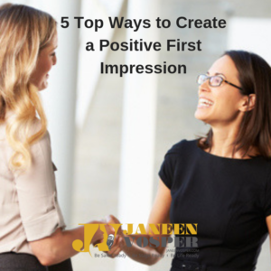 There are 5 techniques to create a positive first impression.