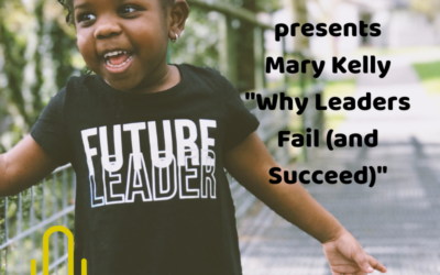 Episode 64 – Discover Why Some Leaders Fail & Others Succeed
