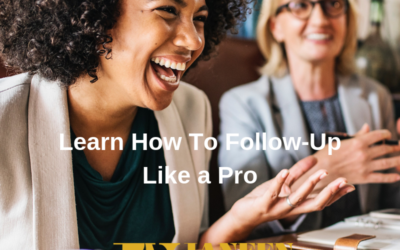 Tips To Follow-Up Like a Pro
