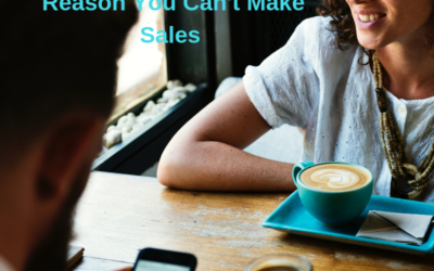 Learn What Is The #1 Reason You Can't Make Sales