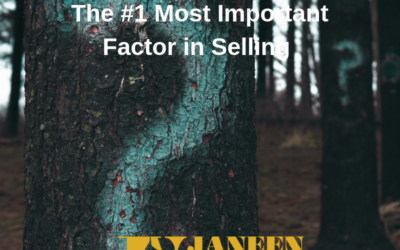 The #1 Most Important Factor in Selling