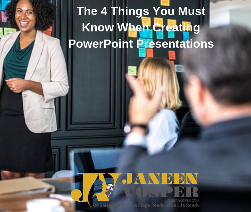 The 4 Things You Must Know When Creating PowerPoint Presentations