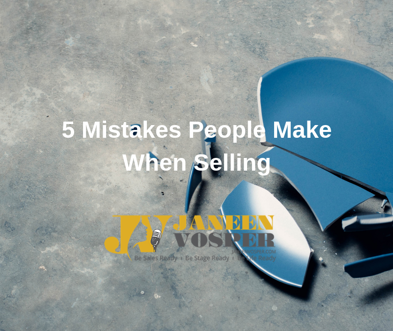 The 5 Biggest Mistakes People Make When Selling
