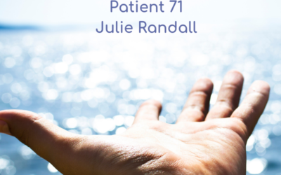 Episode 80 – 'Patient 71', Julie Randall Tells You Why You Should Keep Pushing