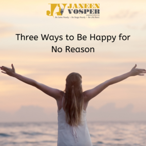 How to be happy for no reason
