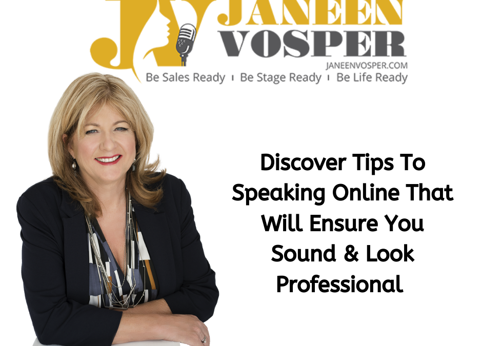 Discover Tips To Speaking Online That Will Ensure You Sound & Look Professional