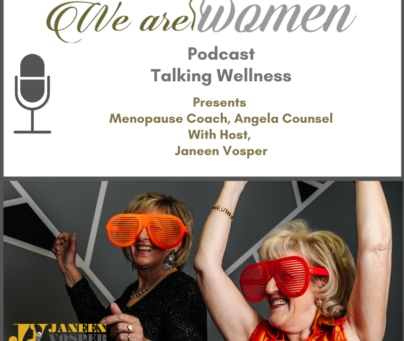 Episode 106 – Learn How to Thrive in Menopause